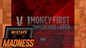 V.I – Get Wid It (Ft. Shaqavelly) [Money First Conscience Later] | @MixtapeMadness