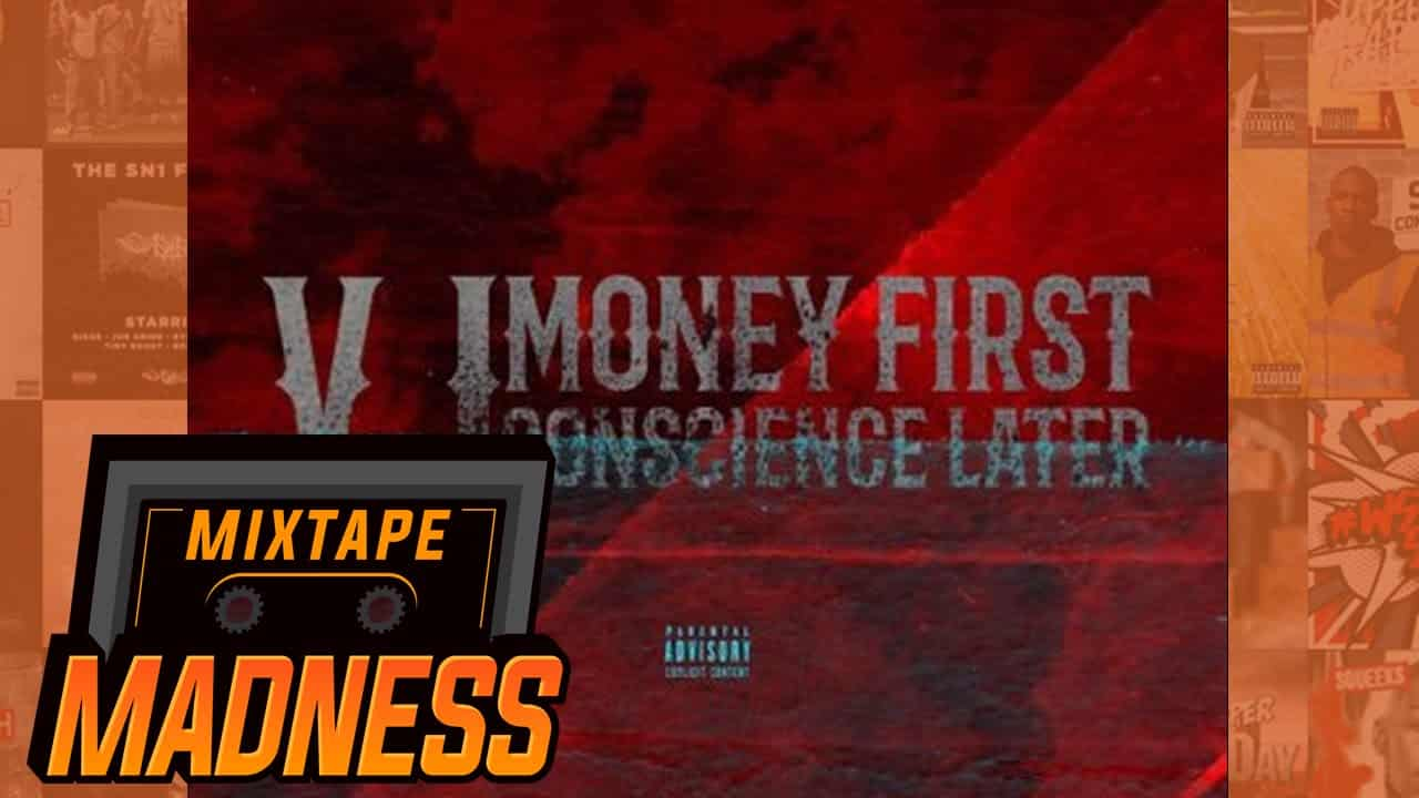 V.I – Money First (Ft. Kerz) [Money First Conscience Later] | @MixtapeMadness