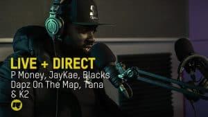 Live + Direct Special: P Money, JayKae, Dapz On The Map, Tana & K2