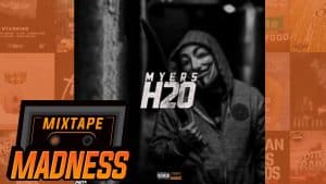Myers – H20 | @MixtapeMadness