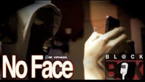 No Face | BL@CKBOX (4k) S10 Ep. 7/150