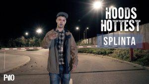P110 – Splinta #HoodsHottest