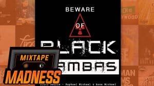 R & A – Black Mambas | @MixtapeMadness