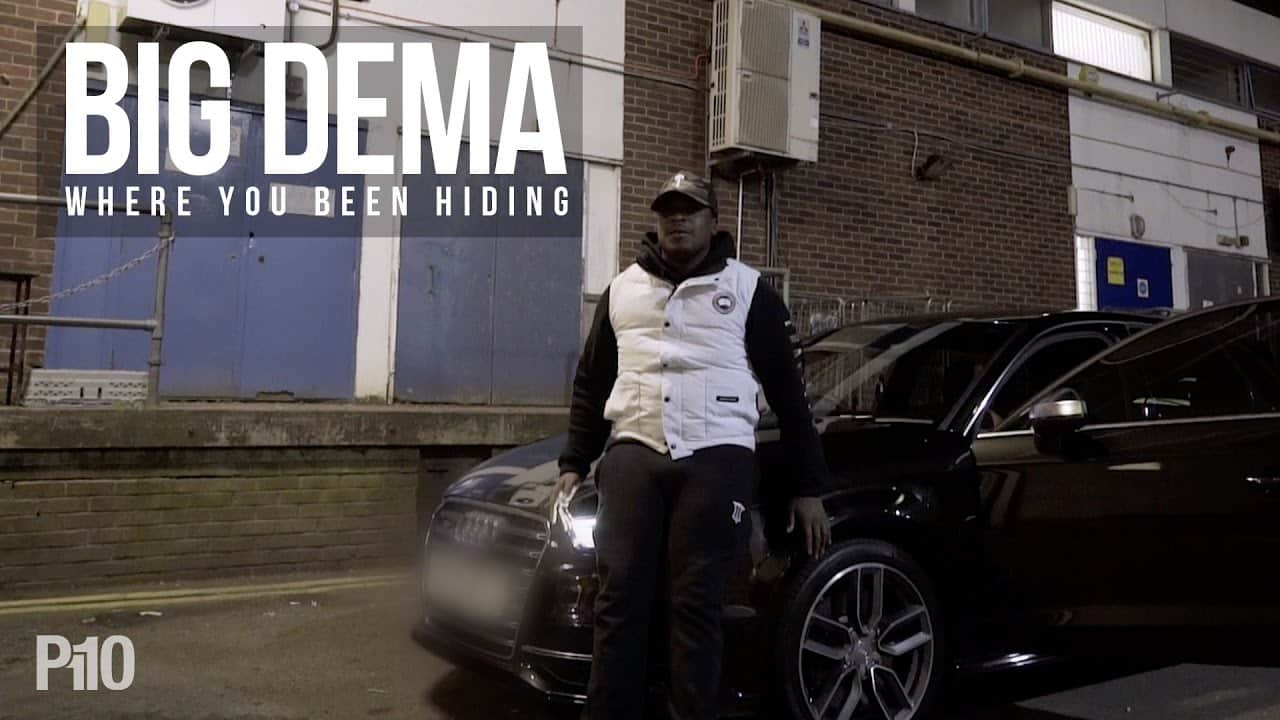 P110 – Big Dema – Where You Been Hiding [Music Video]