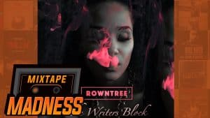Rowntree – The Writers Block | @MixtapeMadness