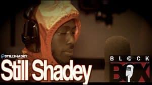 Still Shadey #Part2 | BL@CKBOX (4k) S10 Ep. 54/150 #10MillionViewSpecials