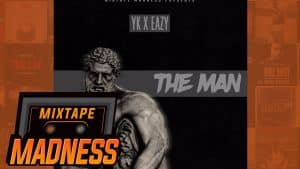 YK x Eazy – The Man   @MixtapeMadness