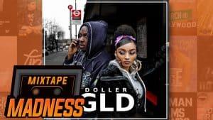 Doller – GLD | @MixtapeMadness