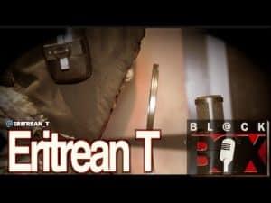 Eritrean T   BL@CKBOX (4k) S10 Ep. 60/150