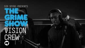 Grime Show: Vision Crew