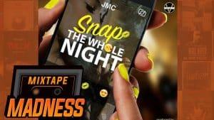JMC Ft. Scorcher – Snap The Whole Night REMIX | @MixtapeMadness