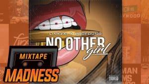 Linkzxi x Profound – No Other Girl | @MixtapeMadness