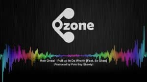 Ozone Media: Ron Oneal – Pull up in Da Wraith (Feat. Sv Skee) [OZONE AUDIO]