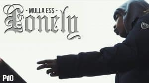 P110 – Mulla Ess – Lonely [Music Video]