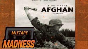 Tion Wayne ft Kortion – Afghan #BlastFromThePast    @MixtapeMadness