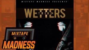 Trigz – Wetters | @MixtapeMadness