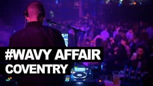 #WavyAffair whining, daggering & tic toc in Coventry