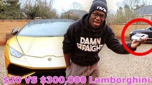 $20 VS $300,000 LAMBORGHINI