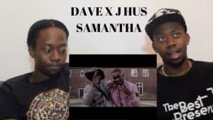 Dave x J Hus – Samantha SO creative So lengendary