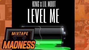 King x Lil MDot – Level Me | @k1ngofficial @lil_mdot @MixtapeMadness