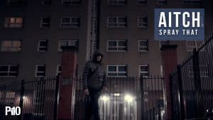 P110 – Aitch – Spray That [Net Video]