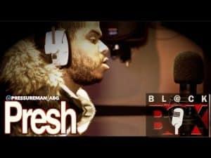 Presh | BL@CKBOX (4k) S10 Ep. 121/150
