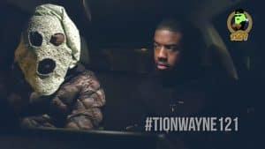 Uncle Rafool's 121 – Tion Wayne  [@UncleRafool @TionWayne]