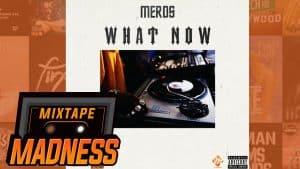 Merds – What Now   @MixtapeMadness