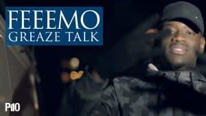 P110 – Feeemo – Greaze Talk [Music Video]