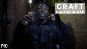P110 – Graft – Northside Rap [Net Video]