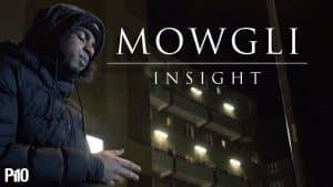 P110 – Mowgli – Insight [Music Video]