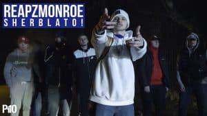 P110 – ReapzMonroe – Sherblato! [Music Video]