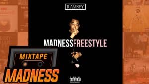 Ramsey – Madness Freestyle | @MixtapeMadness