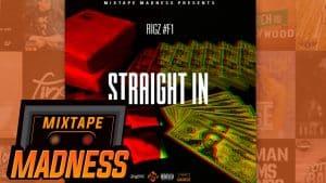 Rigz – Straight In | @MixtapeMadness