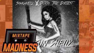 Shaqavelly Ft Dutch The Dirtiest – Shotgun Shelly | @MixtapeMadness