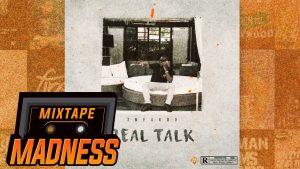 Sneakbo – Real Talk #BlastFromThePast   @MixtapeMadness