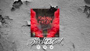 "[Audio-Tracks] Fredo – ""Know Them"" @Fredo_HRB   @Block23ENT"