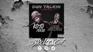 "[Audio-Tracks] Kojo Funds x Abra Cadabra – ""Dun Talkin"" @abznoproblem17   @Block23ENT"
