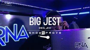 Big Jest – RNA ShowNProve [S1:EP9] | @Big_Jest @RnaMedia1