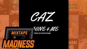Caz – Whine 4 Me   @MixtapeMadness