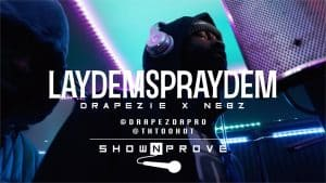 Drapezie x Nebz #LayDemSprayDem – RNA ShowNProve [S1:EP17] | @DrapezDaPro @RnaMedia1