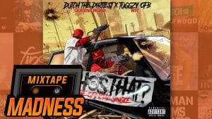 Dutch The Dirtiest (Queens Road) X Tuggzy OFB (N17) – Who's That | @MixtapeMadness