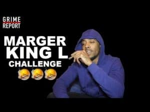 Marger – King L Challenge [@ItzMarger] Grime Report Tv