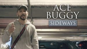 P110 – Ace Buggy – Sideways [Music Video]
