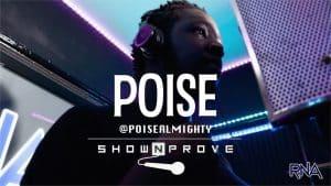 Poise – RNA ShowNProve [S1:EP13]   @PoiseAlmighty @RnaMedia1