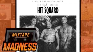 (Zone 2) Mad Max x PS  – Hit Squard (MM Exclusive) | @MixtapeMadness