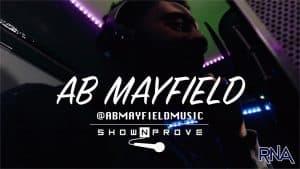 AB Mayfield – RNA ShowNProve [S1:EP22] | @ABMayfieldMusic @RnaMedia1
