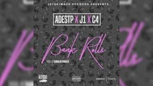 AdeSTP X J1 X C4  –  Bank Rolls (Official Audio)