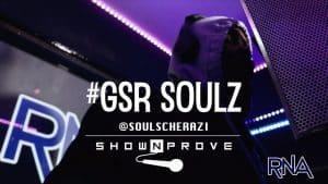 #GSR Soulz – RNA ShowNProve [S1:EP25] | @SoulScherazi @RnaMedia1