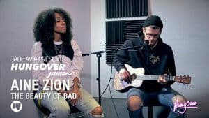 Hungover Jams: Aine Zion – The Beauty Of Bad